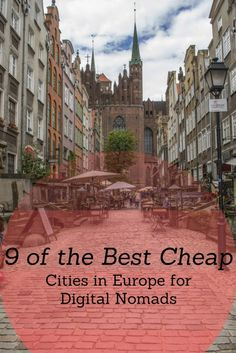 Cheap cities in Europe perfect for digital nomads.