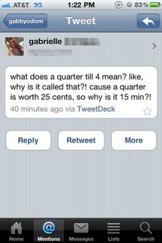Dumbest Question # 9: Shouldn't a Quater be 25 mins??