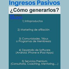 Ingresos Pasivos - Cómo Generarlos?  Visita ivangalicki.com y entérate cómo conseguirlo.  #ivangalicki #Marketing #marketingdigital #negocios #negocio #negociopropio #negocioindependiente #emprendedor #emprendedores #internetmarketing #networkmarketing #multinivel #dinero #dineroextra #libertadfinanciera #exito #exitos #estilodevida #motivacion #mercadeo #mercadeoenred #liderazgo #metas #snapchat #oportunidaddenegocio #facebook #actitud #robertkiyosaki #redessociales #marketingtips