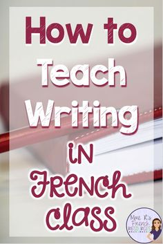 Learning French or any other foreign language require methodology, perseverance and love. In this article, you are going to discover a unique learn French method. Travel To Paris Flight and learn. French Teaching Resources, Teaching Writing, Writing Activities, Teaching Ideas, Teaching Strategies, Primary Teaching, School Resources, French Language Learning, Learning Spanish