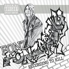 KIC Reviews: Fonz Fonzarelly - Recording to Kill