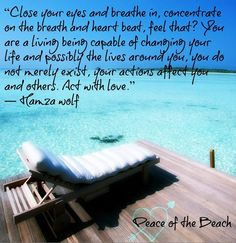 quote via Peace of the Beach on Facebook at www.facebook.com/MariannesPeaceoftheBeach