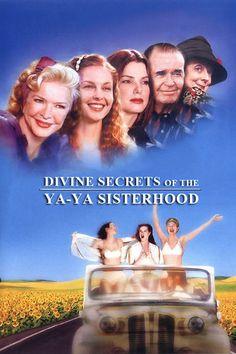 the movie devine secerets of the ya ya sisterhood - Great movie!
