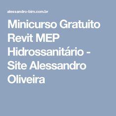Minicurso Gratuito Revit MEP Hidrossanitário - Site Alessandro Oliveira