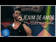 Gusttavo Lima - Jejum de Amor (Buteco do Gusttavo) - YouTube. (BRAZIL )