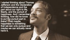 The Pursuit Of Happyness Quotes Chris Gardner ~ A Quote of The Pursuit .