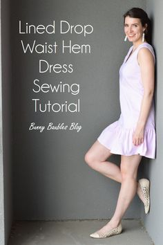 DIY Sewing tutorial for a drop waist hem dress with a lining. Free pattern for any size!