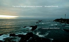 #Quotograph with Point Arena lighthouse along the California coast and an apt quote by Winston Churchill