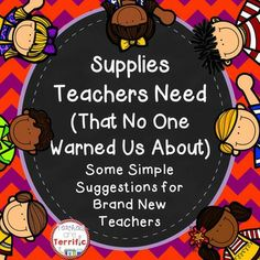 Supplies Teachers Need (That No One Warned Us About)! Here's a list created by a group of teachers! It's all those weird little things that really do come in handy! If you are a new teacher (or nearly new) then this freebie is for you!