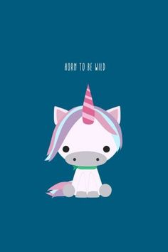 Horn To Be Wild Cute Unicorn iPhone 6 Wallpaper