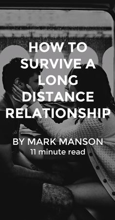Long distance relationships come with their own unique challenges, leaving a lot of people to wonder if they're even worth it. I've seen the good, the bad, and the ugly. Here's what I learned surviving it all. http://markmanson.net/long-distance-relationships