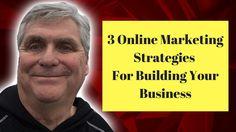 3 Online Marketing Strategies