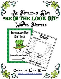"Please, note that this activity is included in my LepreCommon Core packet.  This download is for an activity that I do on St. Patrick's Day.  I read the students Looking for Leprechauns by Sheila Keenan and then we make ""Wanted"" posters.  I have the students write their last name and then put an O' or a Mc in front of it; unless of course they already have one."