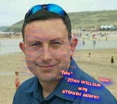 JOHN WILLIAM AND SON JASON... FAKE.. USING THE STOLEN  PICTURES OF STEPHEN MURPHY... NIGERIAN SCAM https://www.facebook.com/Stopandwarn/posts/1748450598780200