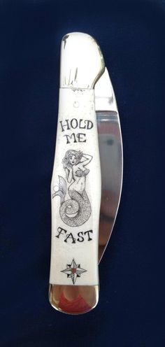 "Scrimshaw mermaid ""hold me fast"" folding knife by Rachael Calkins"