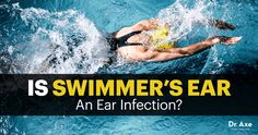 Swimmer's ear is a common problem among children and people who swim often, hence the name. Here's how to clear up swimmer's ear naturally.