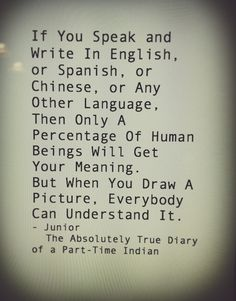 Absolutely True Diary Of A Part Time Indian Quotes Magnificent Like It   Quotes Spanishenglish  Pinterest  Spanish English