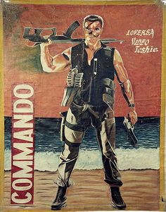 Commando - collection-hand-painted-bootleg-movie-posters-from-africa-40-5ad8564812b0a__700.jpg (700×894)