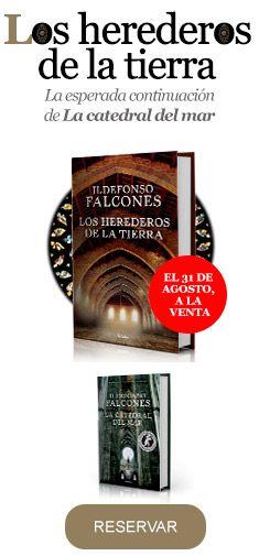 """Reserva ya """"Los herederos de la tierra"""", la esperada continuación de """"La catedral del mar""""."""