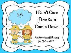 I Don't Care if the Rain Comes Down (fa & ti-tika)