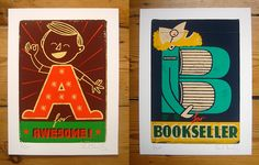 New A for Awesome and B for Bookseller prints. by Paul Thurlby...love him