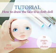 Tutorial, draw  face, cloth doll, pdf, step by step guide