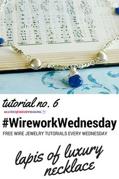 I love this lapis necklace tutorial from @oneilsisters! #WireworkWednesday