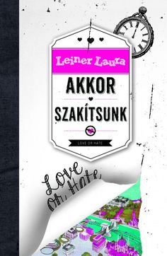 Leiner Laura - Akkor szakítsunk ❤️ I Love Books, Books To Read, Love You, My Love, Fandoms, Reading, Quotes, Films, Quotations