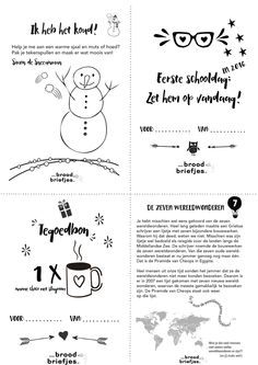 De eerste BroodBriefjes! Met deze week: een wereldwonder, een sneeuwman om te kleuren, een tegoedbon en meer... Printen maar en stop ze in de broodbakjes! PS. natuurlijk zijn we reuze nieuwsgierig naar de reacties! En denk je dat iemand anders ook wel iets liefs bij de lunch kan gebruiken? Delen en pinnen = tof! http://broodbriefjes.nl/…/wereldwonderen-1e-schooldag-2016…/