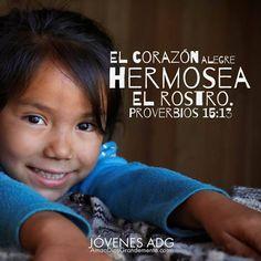 """""""El corazón alegre hermosea el rostro"""" Proverbios 15:13  #AmaADiosGrandemente #LGG #Devocional #Estudiobiblicoenlinea #Estudiobiblicoparamujeres #Dios #ComunidadADG #JovenesADG #ADGJóvenes #JADG#Devocional #Dios #JovenesADG #JADG"""