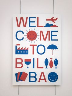 """""""Welcome to Bilbao"""" poster by Meno exhibited as part of the launch of the Bilbao issue in Bilbao, March 23, 2017. Photo by Karramarro"""