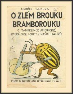 Ondřej Sekora : O zlém brouku bramborouku Amazing Adventures, Czech Republic, Teaching Kids, Growing Up, Author, Comics, Retro, Illustration, Books