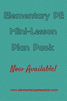 K-6 PE Mini-Lesson Plan Pack; includes lesson plans for one month; activity descriptions; NASPE stds and equipment list.