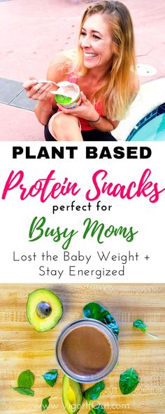 Amazing clean eating plant based protein snacks that are filling for weightloss. These sweet and easy vegan snacks and recipes are perfect for on the go busy moms. Having quick high protein snacks on hand will help to lose weight and feel great!  #proteinsnacks #losethebabyweight #plantbaseddiet #plantbasedsnacks