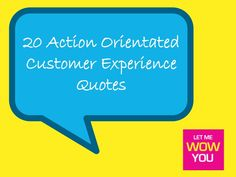 This selection of 20 quotes is from a library we have collated of over 365 quotes relevant to organisations looking to improve their customer experience. Customer Experience Quotes, 365 Quotes, Quotations, Fails, Relationship, Let It Be, Marketing, Customer Service, Packaging