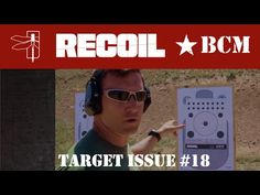 Travis shares some recommendations on how to use this months issue of RECOIL Magazines Target Insert with both carbine and handgun. Chain Of Command, Follow The Leader, Training Videos, Bushcraft, 18th, Target, Guns, Military, Costume