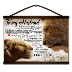 Lion canvas poster to my husband i had you & you had me love you longer has ever happened to me i love you forever and always love your wife - Modern I Love You Forever, Always Love You, Love Your Wife, My Love, My Husband, Canvas Poster, Our Life, You And I, Anniversary Gifts