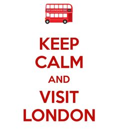 KEEP CALM AND VISIT LONDON. Another original poster design created with the Keep Calm-o-matic. Buy this design or create your own original Keep Calm design now. Keep Calm Posters, Keep Calm Quotes, England Uk, London England, London Quotes, British Things, London Calling, London City, Belle Photo