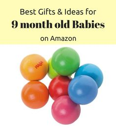 The 8 <b>Best Toys</b> &amp; <b>Gifts</b> to Buy for <b>9</b>-<b>Month Olds</b> in <b>2018</b> | Kids ...