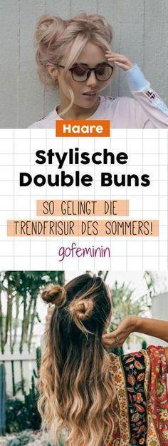 Double Buns: So kannst du die Trendfrisur ganz einfach nachstylen