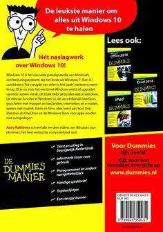 Windows 10 voor Dummies  Windows 10 wordt het nieuwste paradepaardje van Microsoft een besturingssysteem dat het beste uit Windows 7 8 en 8.1 combineert. Tot vreugde van velen wordt het 'oude' startmenu weer opgenomen. Bovendien komt er een duidelijkere scheiding tussen desktopapparatuur en tablets waar met een touchscreen wordt gewerkt. Of je nu voor het eerst met Windows werkt upgradet van een oudere versie of alleen van Windows 8 of 8.1 naar Windows 10 overstapt dit boek helpt je bij…