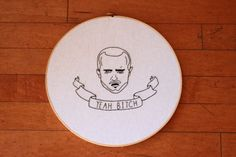 """Breaking Bad """"Yeah Bitch"""" Embroidery"""