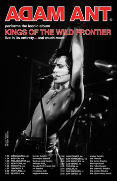 UK post-punk icon Adam Ant is set to relive some of his earliest work for an upcoming tour. He's announced plans to take Adam and the Ants'. Adam Ant, Tour Posters, Band Posters, Music Posters, The Filmore, Ant Music, Popular People, American Tours, Paladin