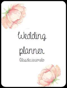 ¡AGENDA DE BODAS GRATIS! Wedding planner Hola chicos! hoy os traigo un trabajo muy especial para mí; ya que me he esmerado mucho en crear esta agenda para organizar mi boda! Me caso este año y ya v...