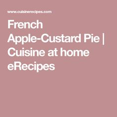 Learn how to make a French-style Apple-Custard Pie with this recipe that's familiar yet elegant. This updated take on the classic apple pie is the perfect dessert for the holidays. Bisquick Recipes, Pie Recipes, Cooking Recipes, Apple Custard Pie, Do Nothing Cake, Almond Cream, Pie Shell, Creamed Eggs, Thanksgiving Sides