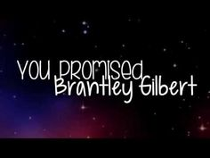 Brantley Gilbert's 'You Promised' Will Break Your Heart A Million Time | Country Rebel Clothing Co.