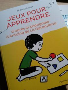 Jeux pour apprendre d'après la pédagogie de la Garanderie