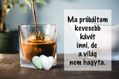 Coffee Break, Tea, Breakfast, Karma, Smoothie, Truths, Verses, Wine, Night