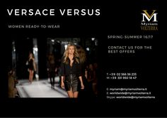VERSACE VERSUS SPRING SUMMER 16 WOMEN READY TO WEAR available for an order at Myriam Volterra Luxury Buying Office! Contact us to discover our exclusive offers!