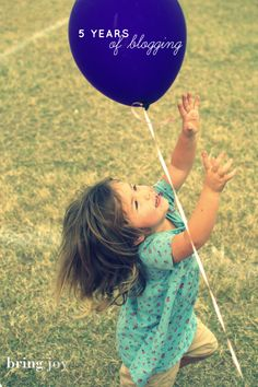 10 things I've learned from 5 years of blogging - Bring Joy